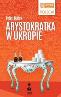 Arystokratka w ukropie - okładka książki