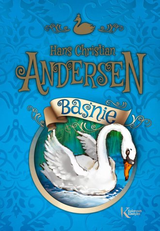 Baśnie Andersen kolorowa klasyka - okładka książki
