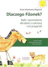 Dlaczego Filonek? - okładka książki