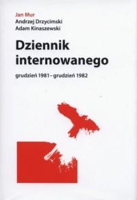 Dziennik internowanego - grudzień 1981-grudzień 1982 - okładka książki
