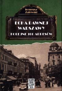 Echa dawnej Warszawy. Kolejne 100 - okładka książki
