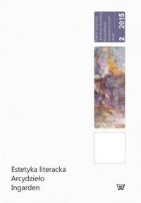 Estetyka literacka. Arcydzieło Ingarden - okładka książki