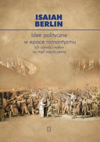 Idee polityczne w epoce romantyzmu. - okładka książki