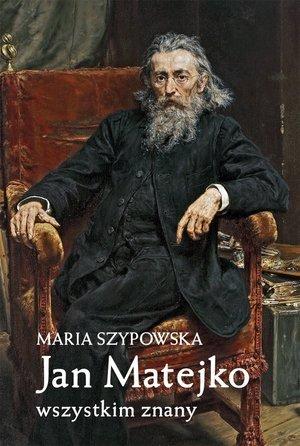 Jan Matejko wszystkim znany - okładka książki