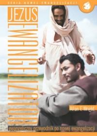 Jezus Ewangelizator. Ewangeliczny przewodnik po nowej ewangelizacji. Seria nowej ewangelizacji - okładka książki