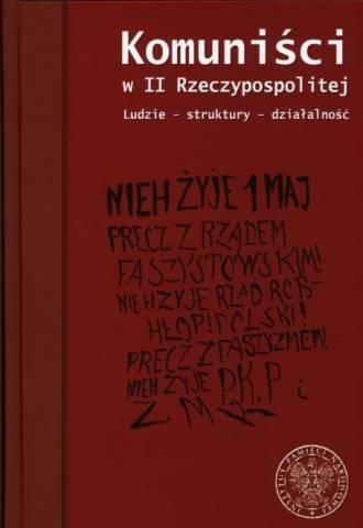 Komuniści w II Rzeczypospolitej. - okładka książki