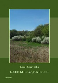 Lechicki początek Polski - okładka książki