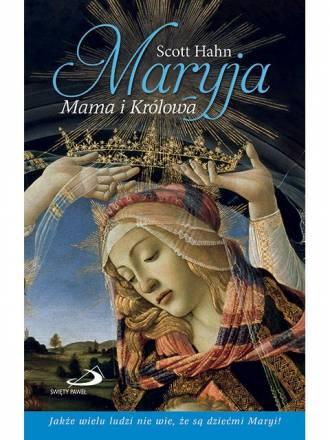 Maryja. Mama i Królowa - okładka książki