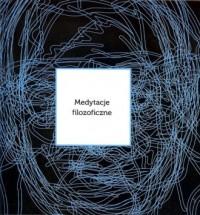 Medytacje filozoficzne - okładka książki