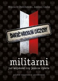 Militarni. Polskie organizacje proobronne - okładka książki