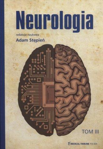 Neurologia. Tom 3 - okładka książki