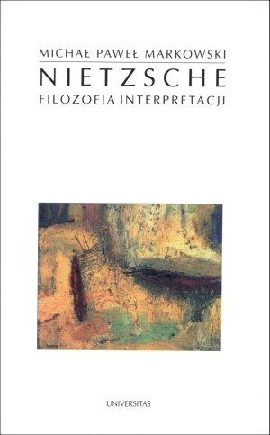 Nietzsche. Filozofia interpretacji - okładka książki