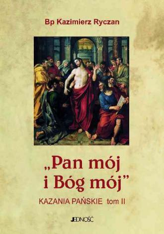 Pan mój i Bóg mój. Tom 2 - okładka książki