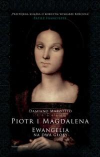 Piotr i Magdalena. Ewangelia na - okładka książki