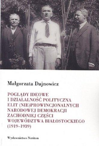 Poglądy ideowe i działalność polityczna - okładka książki
