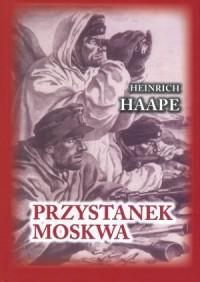 Przystanek Moskwa. Niemiecki lekarz na froncie wschodnim 1941-1942 - okładka książki