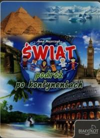 Świat podróż po kontynentach - okładka książki