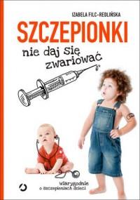 Szczepionki. Nie daj się zwariować - okładka książki