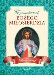 W promieniach Bożego miłosierdzia. - okładka książki