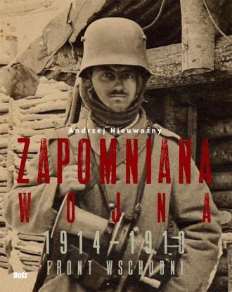 Zapomniana wojna 1914-1918. Front - okładka książki