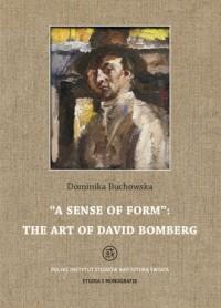 A sense of form the art of David Bomberg - okładka książki