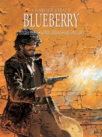 Blueberry. Tom 6 (zbiorczy). Ostatnia - okładka książki