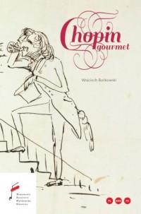 Chopin gourmet - okładka książki