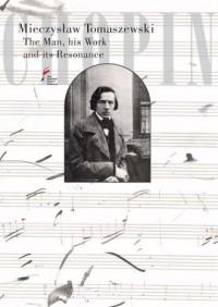 Chopin. The Man, his Work and its - okładka książki