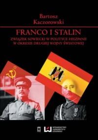 Franco i Stalin. Związek Sowiecki - okładka książki