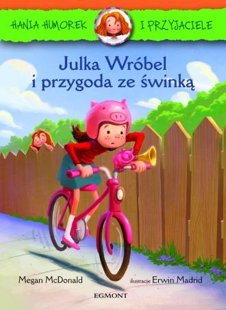 Hania i Przyjaciele. Julka Wróbel - okładka książki