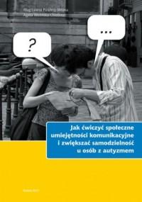 Jak ćwiczyć społeczne umiejętności - okładka książki