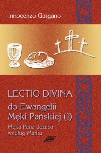 Lectio Divina do Ewangelii Męki - okładka książki