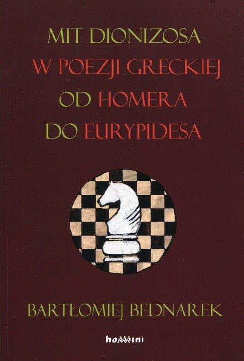 Mit Dionizosa w poezji greckiej - okładka książki