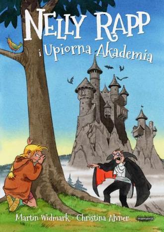 Nelly Rapp i Upiorna Akademia - okładka książki