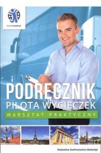 Podręcznik pilota wycieczek. Warsztat praktyczny - okładka książki