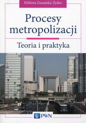 Procesy metropolizacji. Teoria - okładka książki