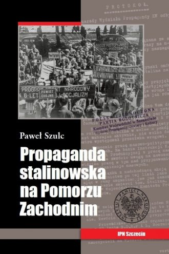 Propaganda stalinowska na Pomorzu - okładka książki