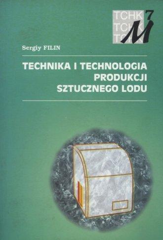 Technika i technologia produkcji - okładka książki