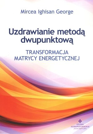 Uzdrawianie metodą dwupunktową. - okładka książki