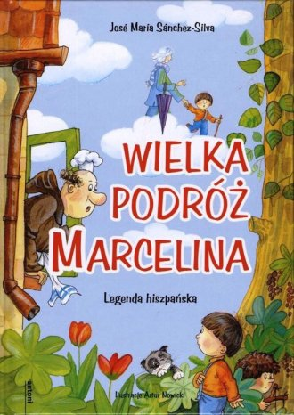 Wielka podróż Marcelina. Legenda - okładka książki