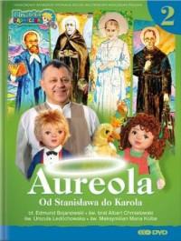 Aureola. Od Stanisława do Karola cz. 2 - okładka książki