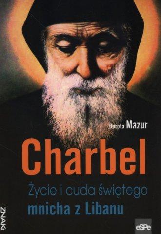 Charbel. Życie i cuda świętego - okładka książki