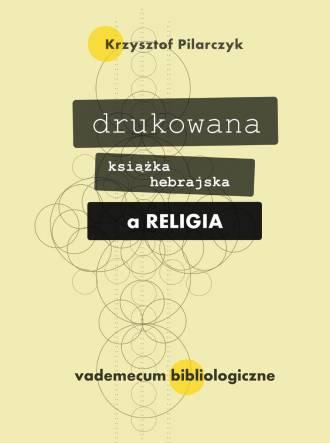 Drukowana książka hebrajska a religia. - okładka książki