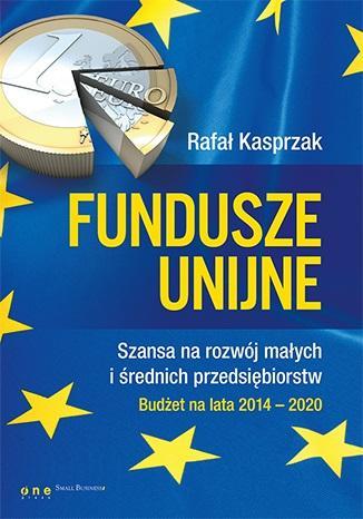 Fundusze unijne. Szansa na rozwój - okładka książki