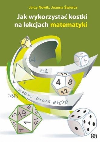 Jak wykorzystać kostki na lekcjach - okładka książki