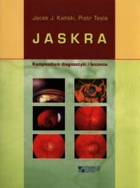 Jaskra. Kompendium diagnostki i leczenia - okładka książki