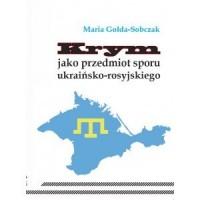 Krym jako przedmiot sporu ukraińsko-rosyjskiego - okładka książki