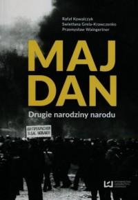 Majdan. Drugie narodziny narodu - okładka książki