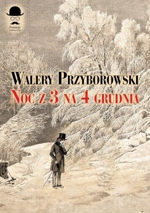 Noc z 3 na 4 grudnia - okładka książki