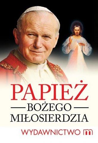 Papież Bożego Miłosierdzia - okładka książki